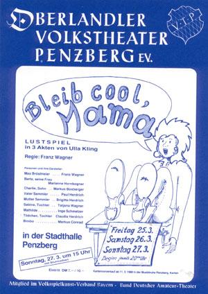 Bleib cool, Mama - Plakat